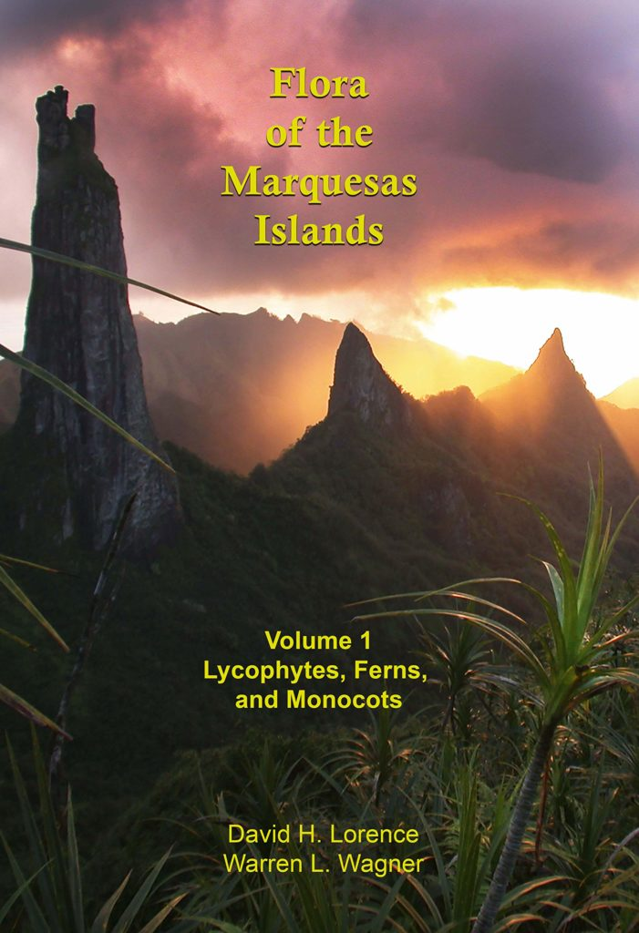 Flora of the Marquesas Islands, Volume 1, by David H. Lorence and Warren L. Wagner